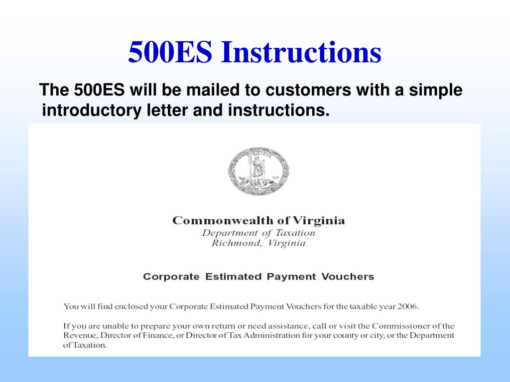 The 500ES will be mailed to customers with a simple introductory letter and instructions.
