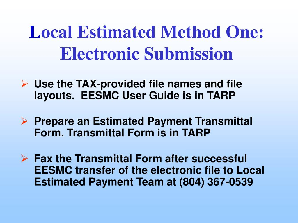 Use the TAX-provided file names and file layouts.  EESMC User Guide is in TARP