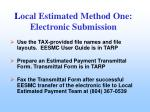 l ocal estimated method one electronic submission