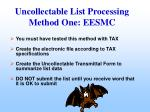 uncollectable list processing method one eesmc