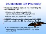 uncollectable list processing