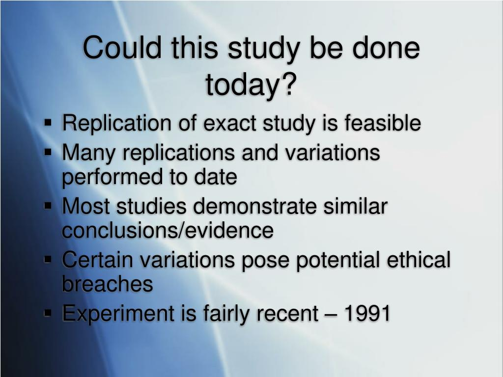 Could this study be done today?