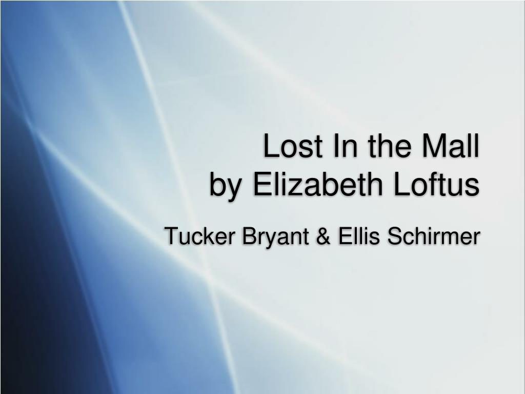 lost in the mall by elizabeth loftus l.