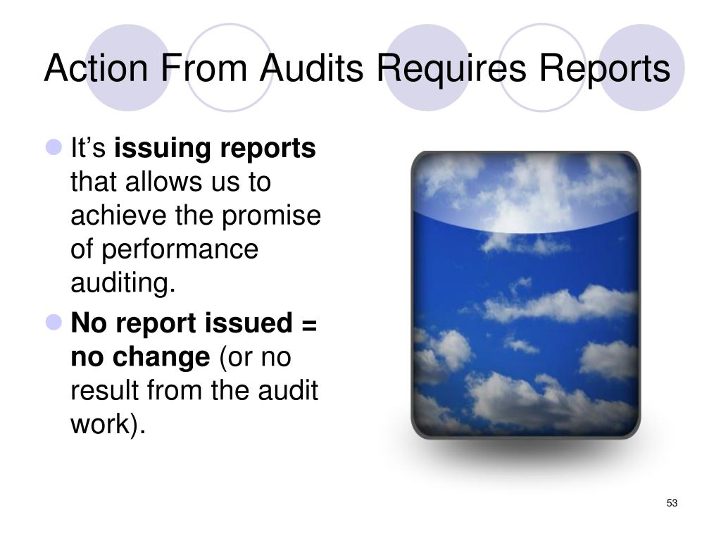 Action From Audits Requires Reports