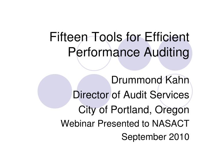 Fifteen tools for efficient performance auditing
