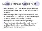 managers manage auditors audit