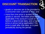 discount transaction