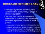mortgage secured loan