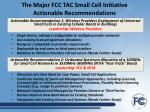 the major fcc tac small cell initiative actionable recommendations