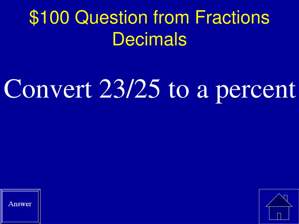 $100 Question from Fractions Decimals
