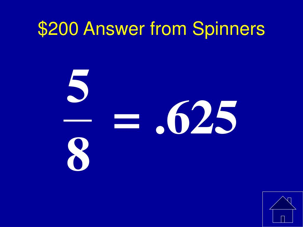 $200 Answer from Spinners