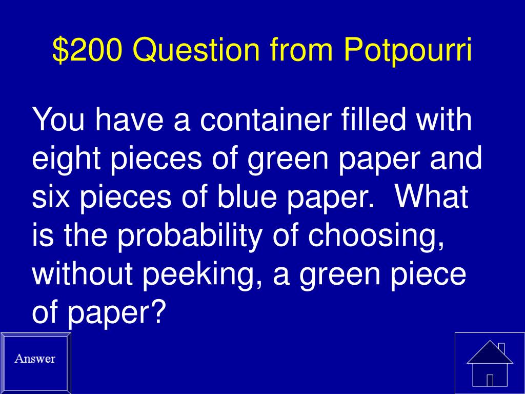 $200 Question from Potpourri