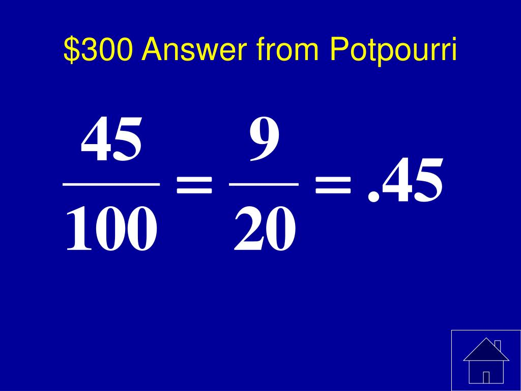 $300 Answer from Potpourri