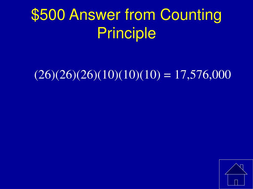 $500 Answer from Counting Principle
