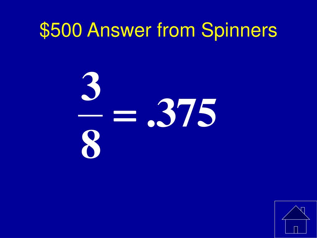 $500 Answer from Spinners