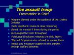 the assault troop commander in chief