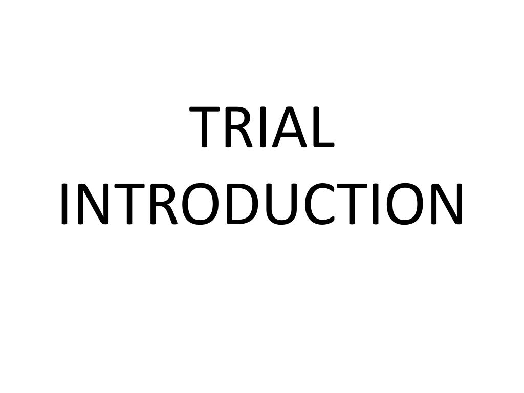 trial introduction l.