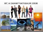 my a zasoby naturalne ziemi
