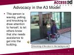 advocacy in the a3 model