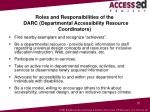 roles and responsibilities of the darc departmental accessibility resource coordinators