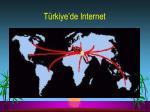 t rkiye de internet