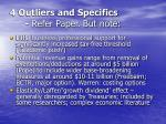 4 outliers and specifics refer paper but note