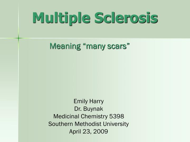 simple essay multiple sclerosis Essay on multiple sclerosis and the body multiple sclerosis and the body m goodman multiple sclerosis and the body multiple sclerosis (ms) is a chronic, debilitating disease that affects the central nervous system (cns) the immune system attacks the protective sheath around the nerves, which then causes a reduced or loss to bodily.