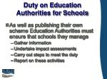 duty on education authorities for schools