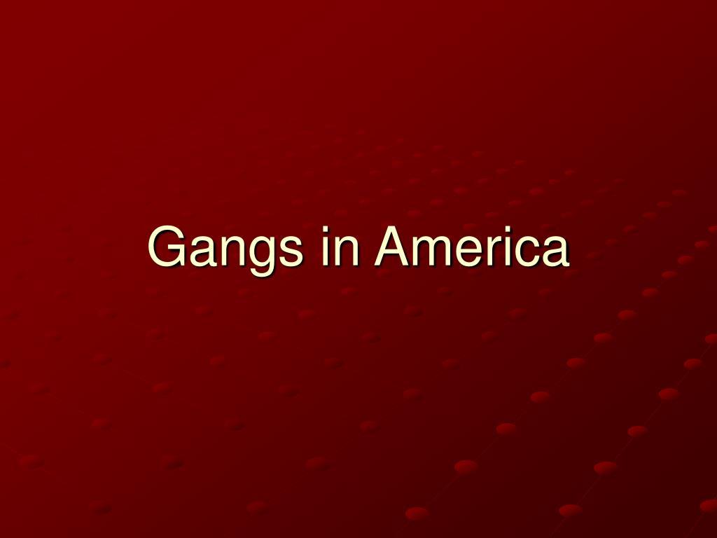 gangs in america l.