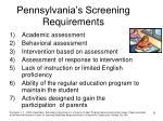 pennsylvania s screening requirements