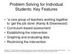 problem solving for individual students key features