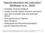 special education like instruction mcmaster et al 2003
