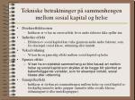 tekniske betraktninger p sammenhengen mellom sosial kapital og helse