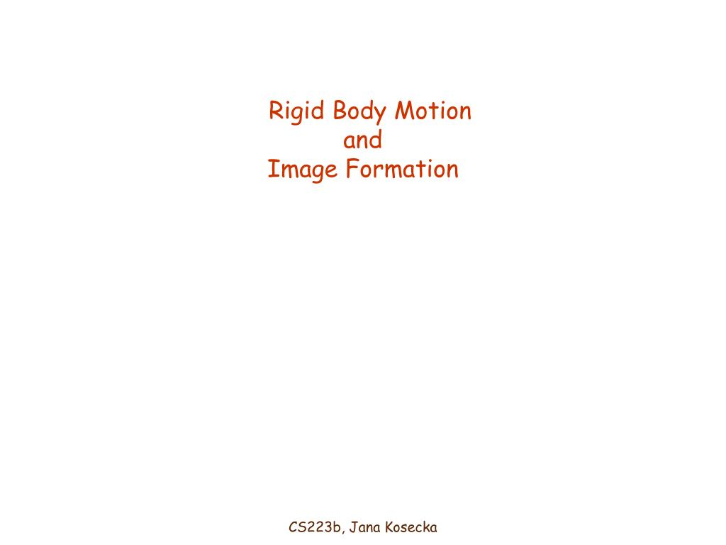 rigid body motion and image formation l.