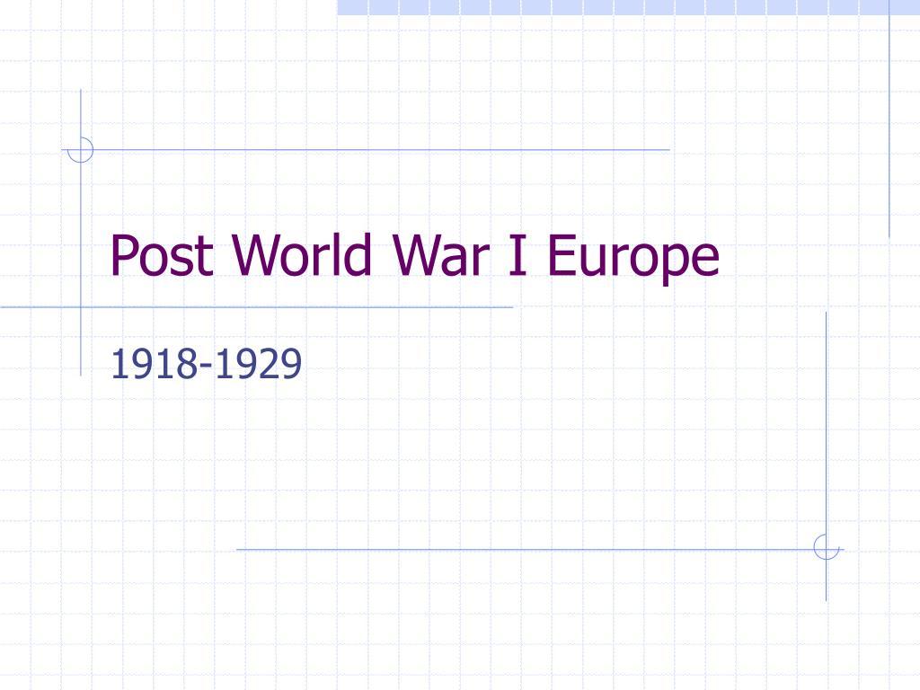 post world war i europe l.