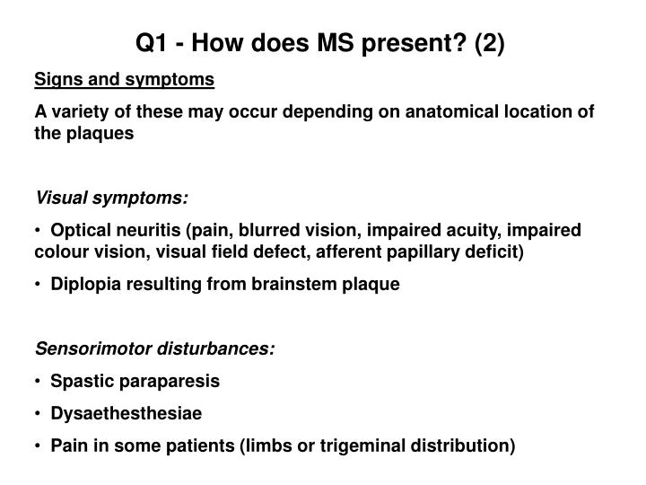 Q1 - How does MS present? (2)