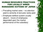 human resource practices for locally hired managers outside of japan