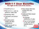 ng9 1 1 user benefits the light at the end of the tunnel