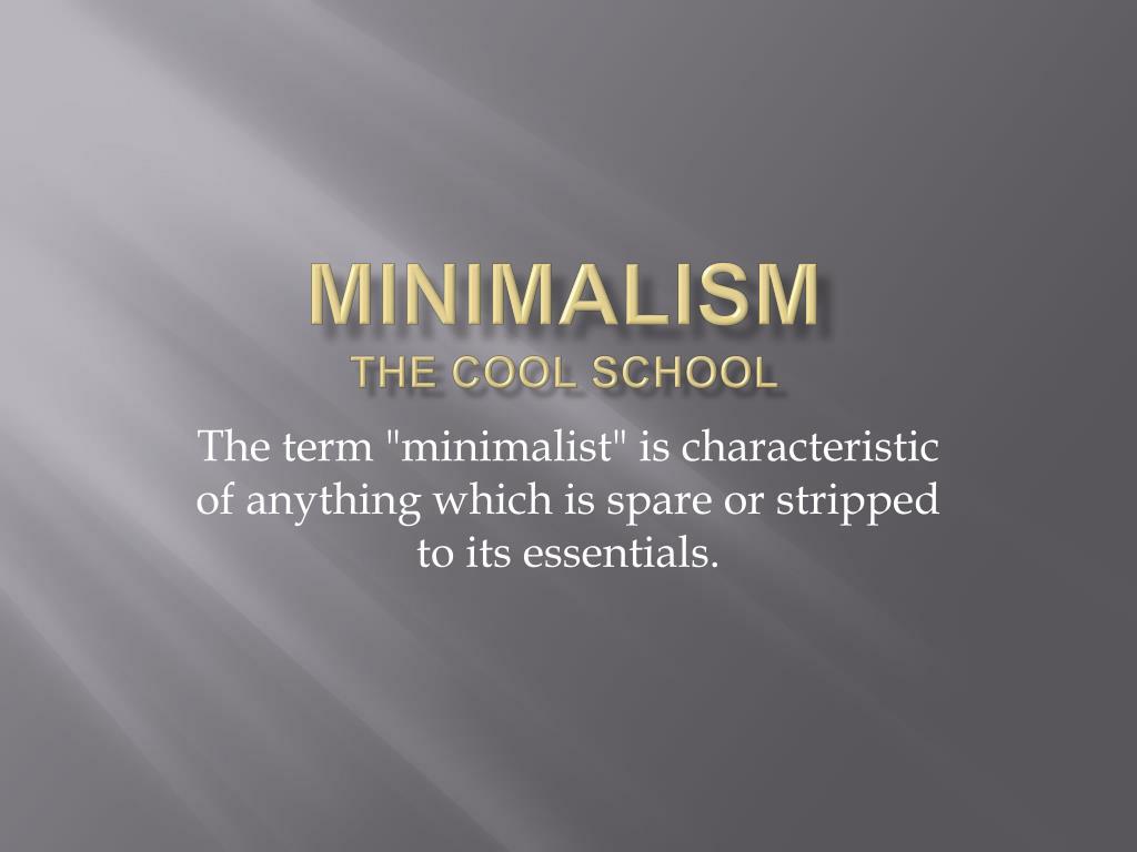 minimalism the cool school l.