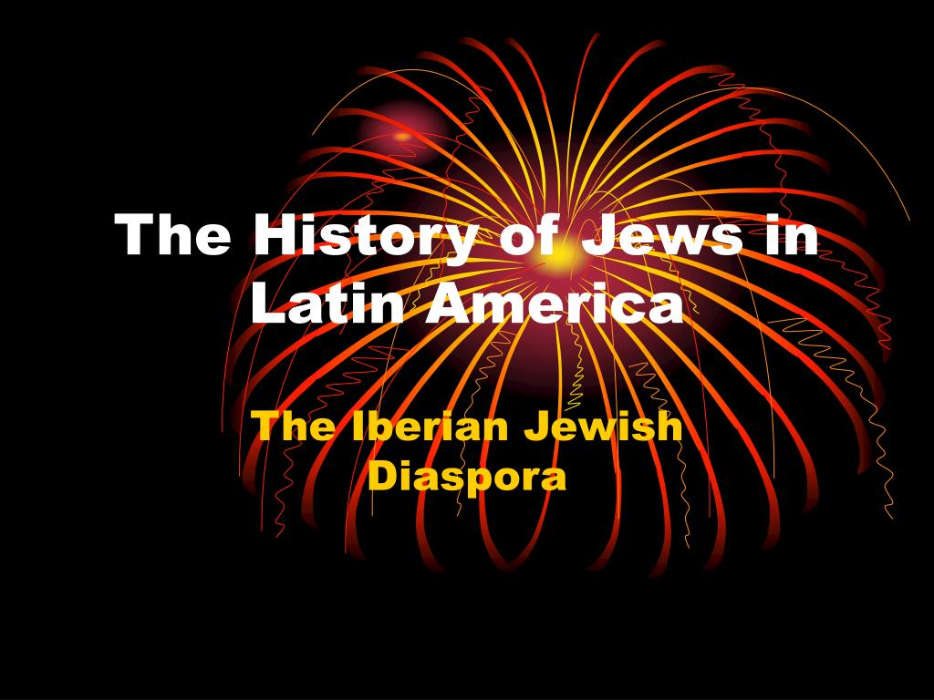 the history of jews in latin america l.