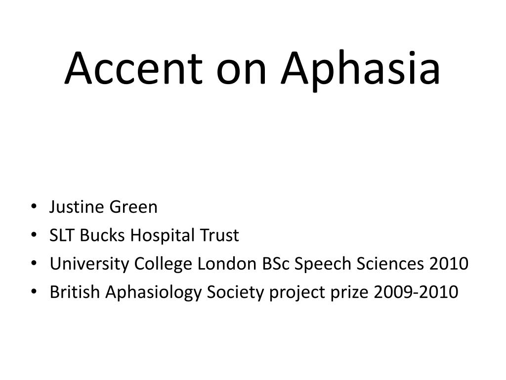 accent on aphasia l.