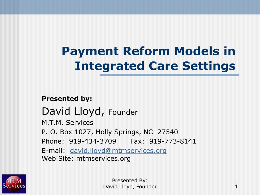 payment reform models in integrated care settings l.