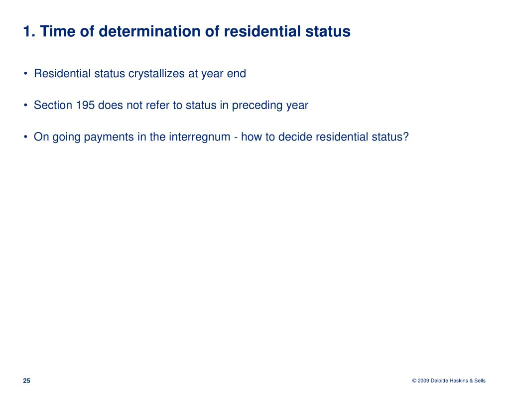 1. Time of determination of residential status
