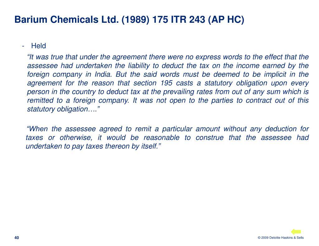 Barium Chemicals Ltd. (1989) 175 ITR 243 (AP HC)