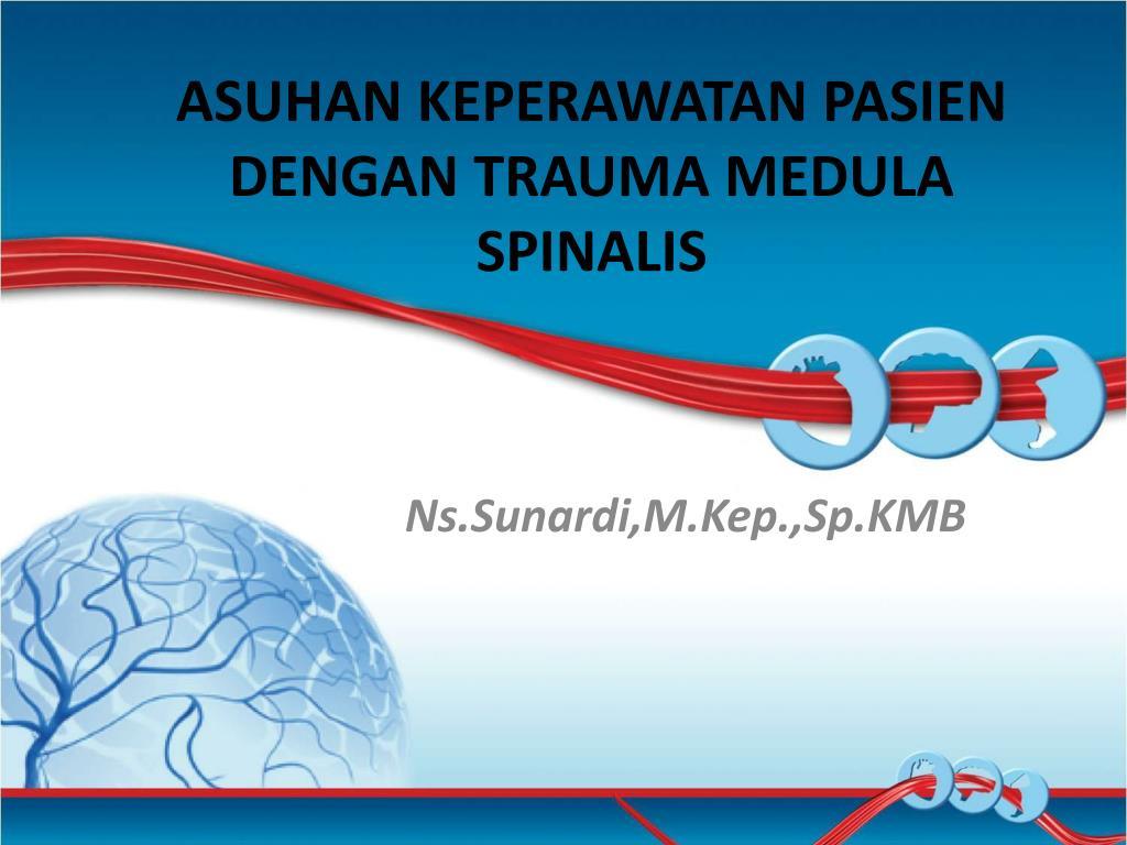 asuhan keperawatan pasien dengan trauma medula spinalis l.