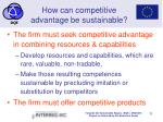 how can competitive advantage be sustainable