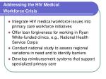 addressing the hiv medical workforce crisis