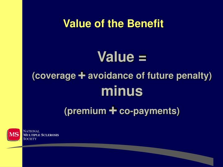 Value of the benefit