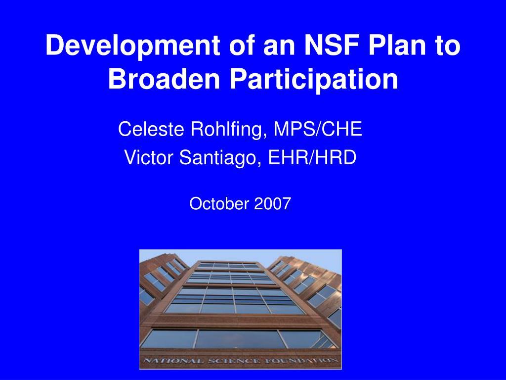 development of an nsf plan to broaden participation l.