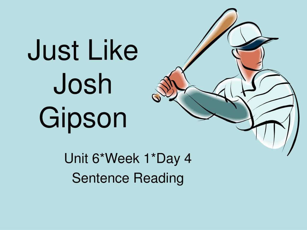 just like josh gipson l.